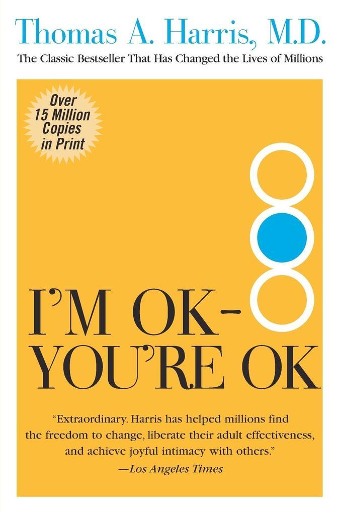 I'm OK--You're OK als Taschenbuch