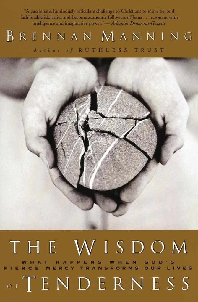 Wisdom of Tenderness, The als Taschenbuch