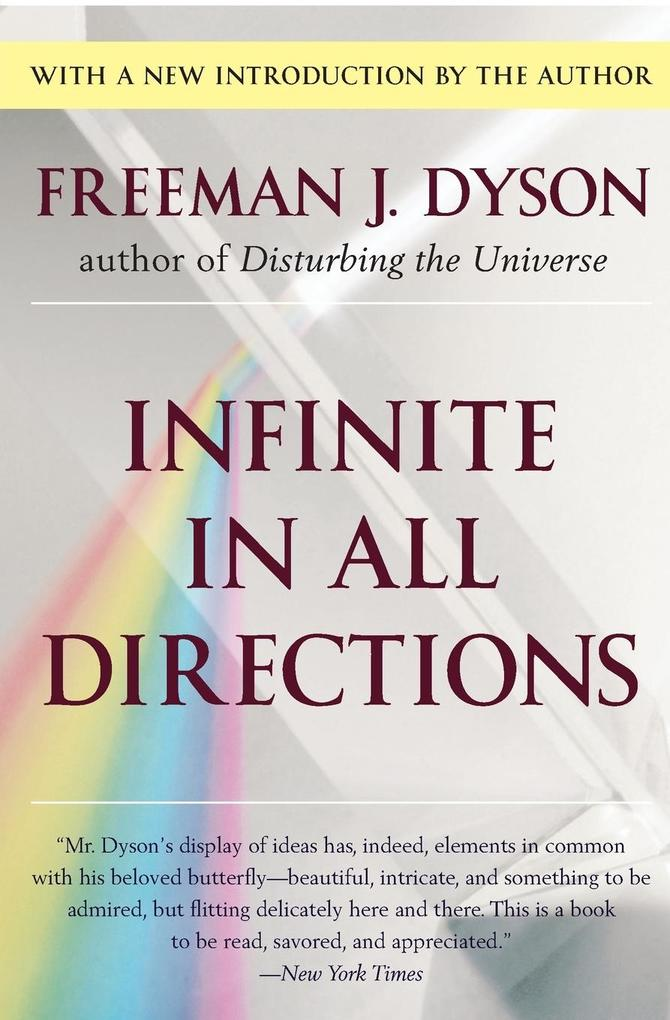 Infinite in All Directions: Gifford Lectures Given at Aberdeen, Scotland April-November 1985 als Taschenbuch