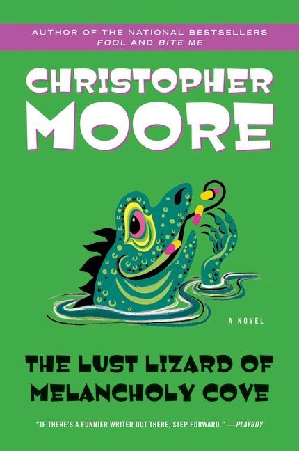 The Lust Lizard of Melancholy Cove als Taschenbuch