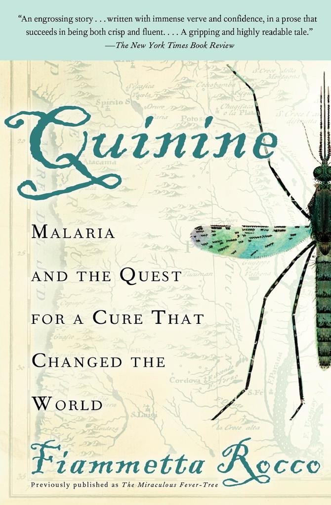 Quinine: Malaria and the Quest for a Cure That Changed the World als Taschenbuch