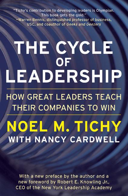 The Cycle of Leadership: How Great Leaders Teach Their Companies to Win als Taschenbuch