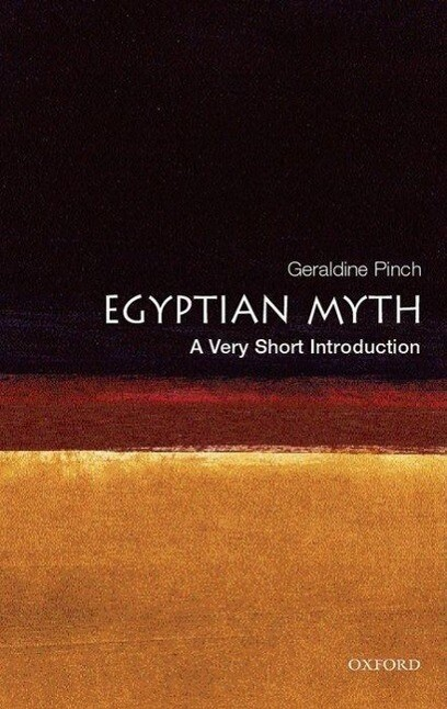 Egyptian Myth: A Very Short Introduction als Buch