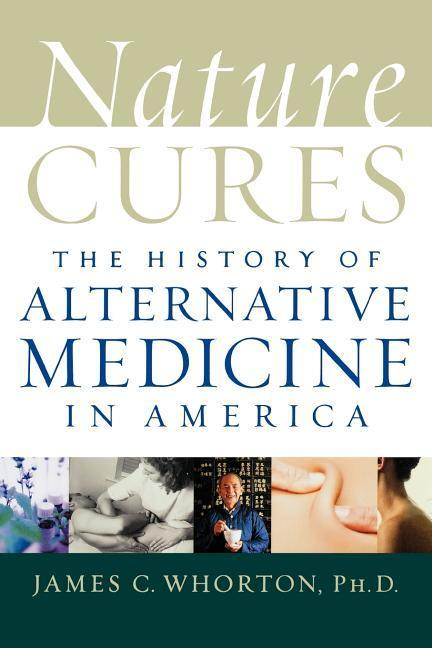 Nature Cures: The History of Alternative Medicine in America als Taschenbuch