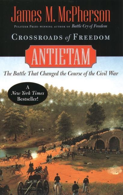 Crossroads of Freedom: Antietam als Taschenbuch
