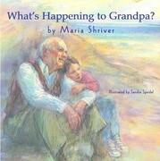 What's Happening to Grandpa?