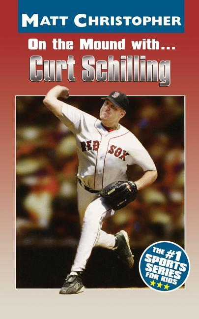 On the Mound With... Curt Schilling als Taschenbuch