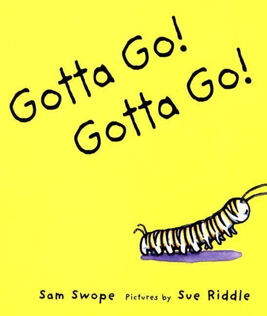 Gotta Go! Gotta Go!: A Picture Book als Taschenbuch