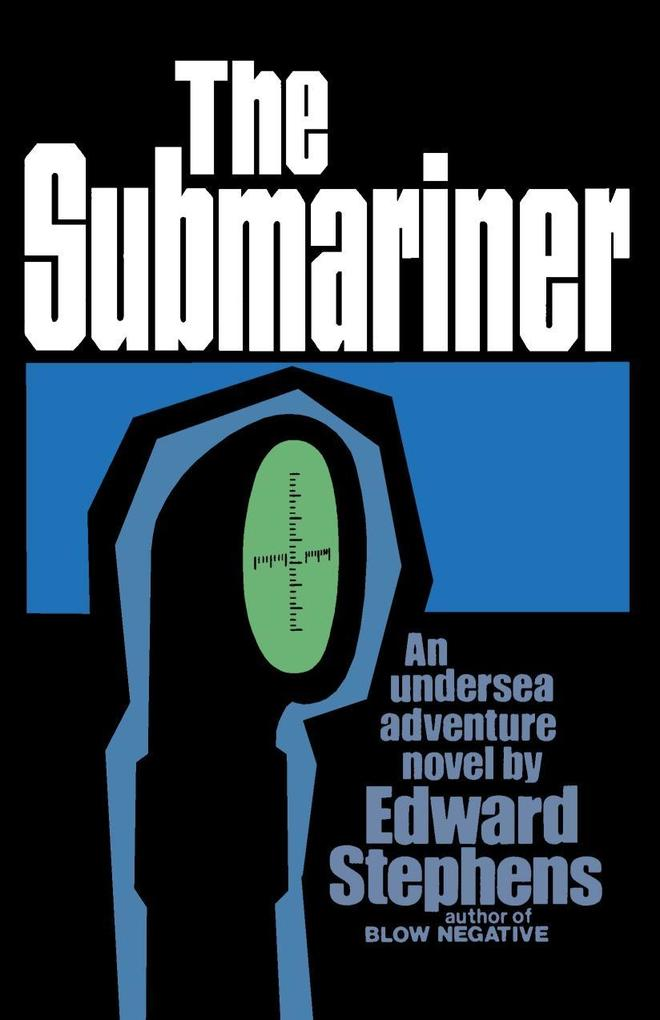The Submariner: An Undersea Adventure Novel als Taschenbuch
