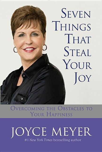 Seven Things That Steal Your Joy: Overcoming the Obstacles to Your Happiness als Buch