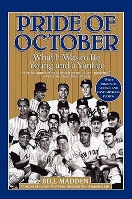 Pride of October: What It Was to Be Young and a Yankee als Taschenbuch
