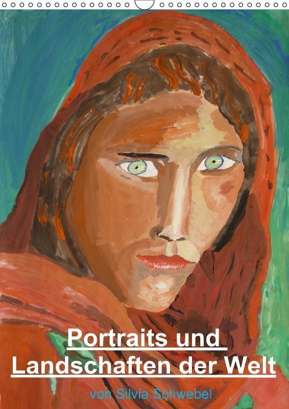 Portraits und Landschaften der Welt (Wandkalend...