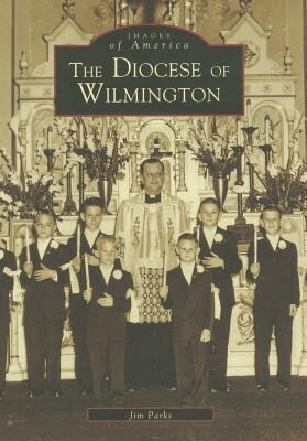 The Diocese of Wilmington als Taschenbuch