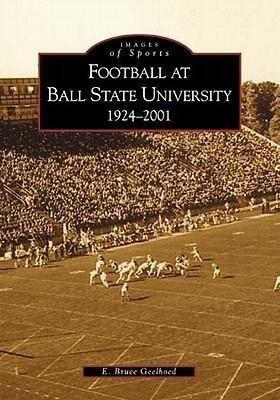 Football at Ball State University:: 1924-2001 als Taschenbuch