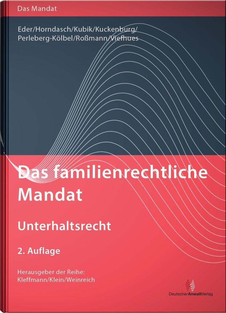 Das familienrechtliche Mandat - Unterhaltsrecht als Buch