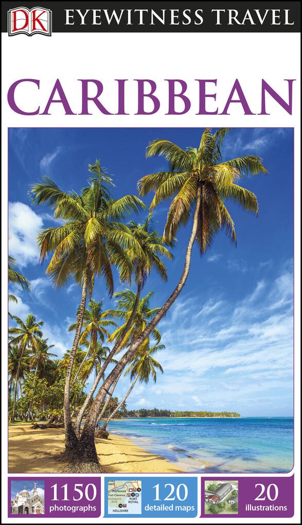 DK Eyewitness Travel Guide Caribbean als eBook ...