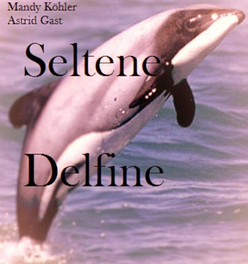 Seltene Delfinee als eBook epub