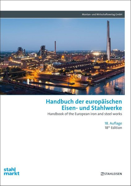Handbuch der europäischen Eisen- und Stahlwerke...