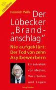 """Der Lübecker """"Brandanschlag"""""""