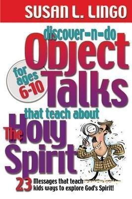 Discover-N-Do Object Talks That Teach about the Holy Spirit als Taschenbuch