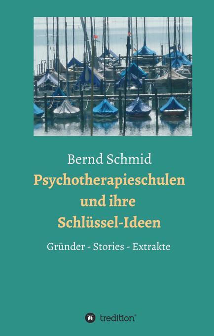 Psychotherapieschulen und ihre Schlüssel-Ideen ...