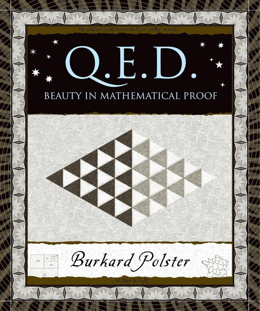 Q.E.D.: Beauty in Mathematical Proof als Buch