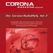 Die Corona-Audiothek, Vol. 2