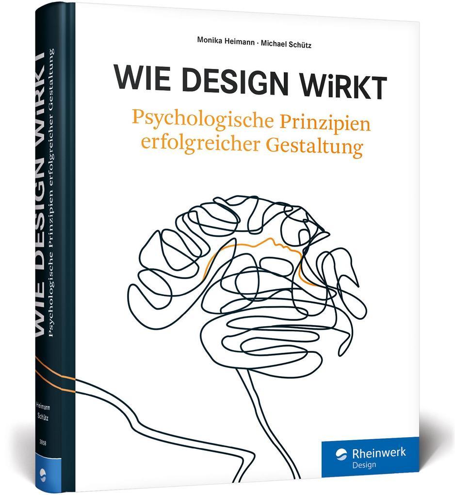Wie Design wirkt als Buch von Monika Heimann, M...