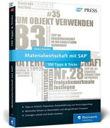 Materialwirtschaft mit SAP - 100 Tipps & Tricks