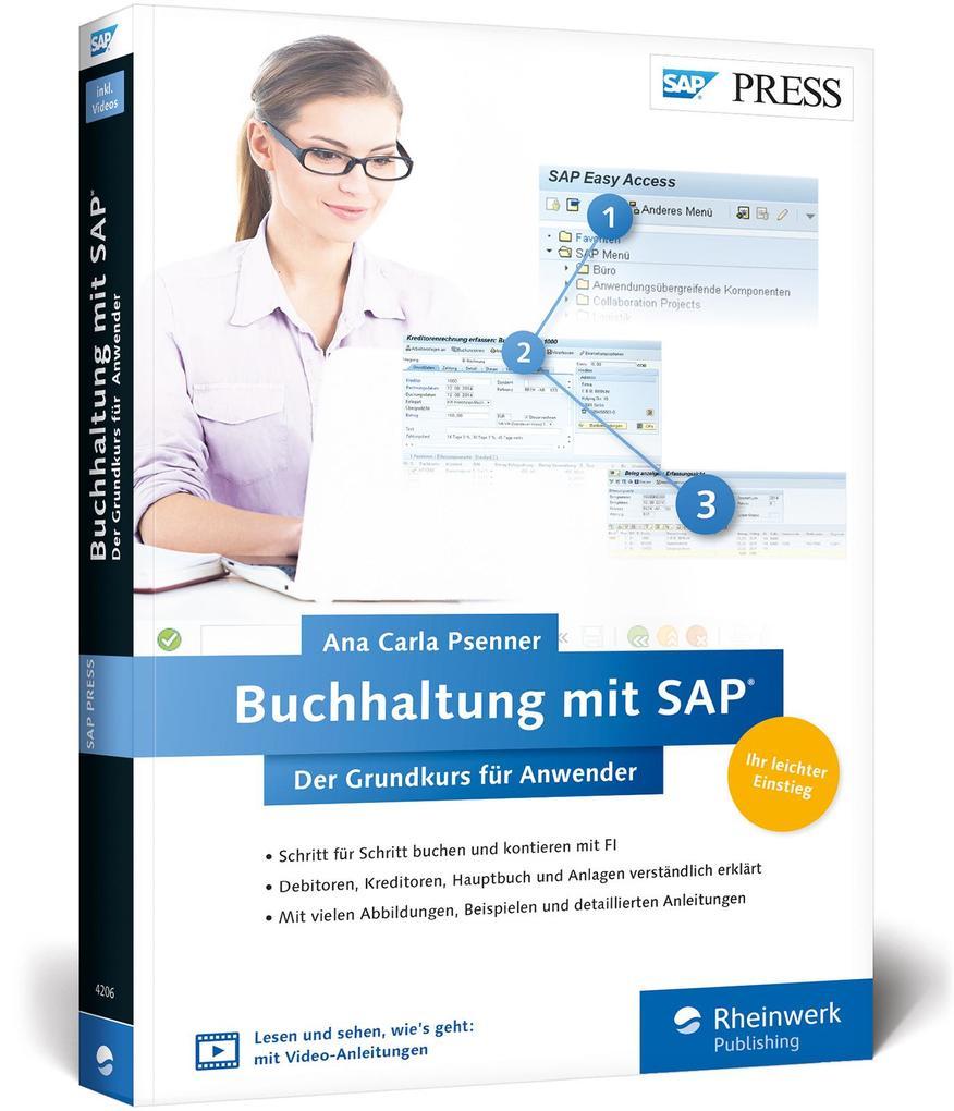 Buchhaltung mit SAP: Der Grundkurs für Anwender...