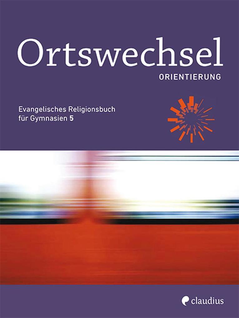Ortswechsel PLUS 5 - Orientierung als Buch von