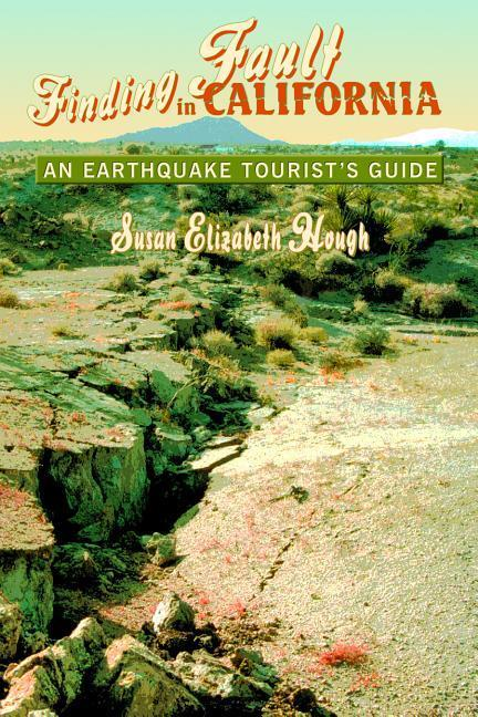 Finding Fault in California: An Earthquake Tourist's Guide als Taschenbuch