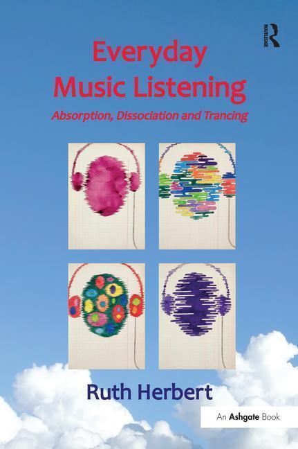 Everyday Music Listening als Taschenbuch von Ru...