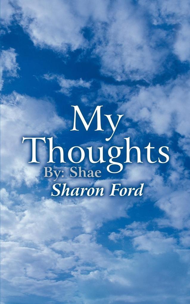 My Thoughts: By: Shae als Taschenbuch