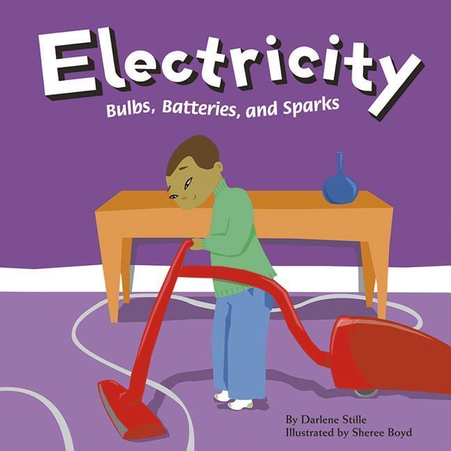 Electricity: Bulbs, Batteries, and Sparks als Buch (gebunden)