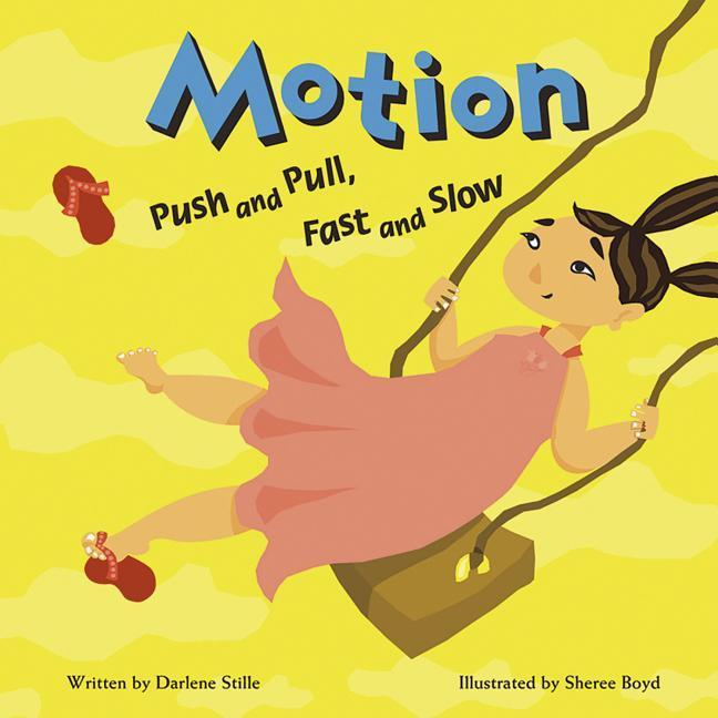 Motion: Push and Pull, Fast and Slow als Buch