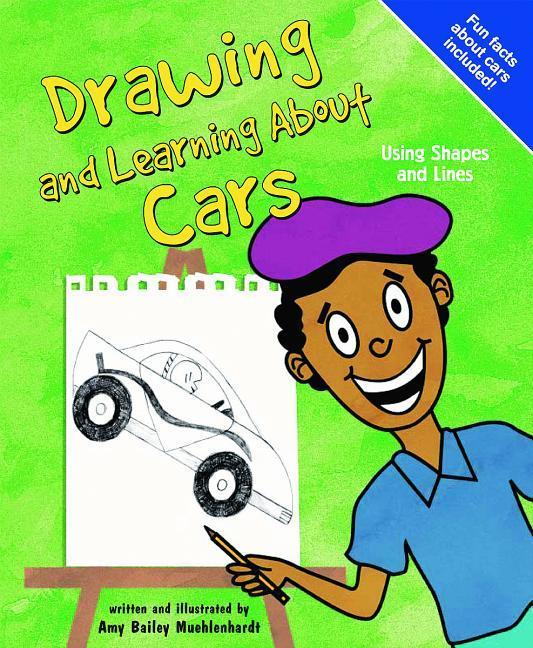 Drawing and Learning about Cars: Using Shapes and Lines als Buch