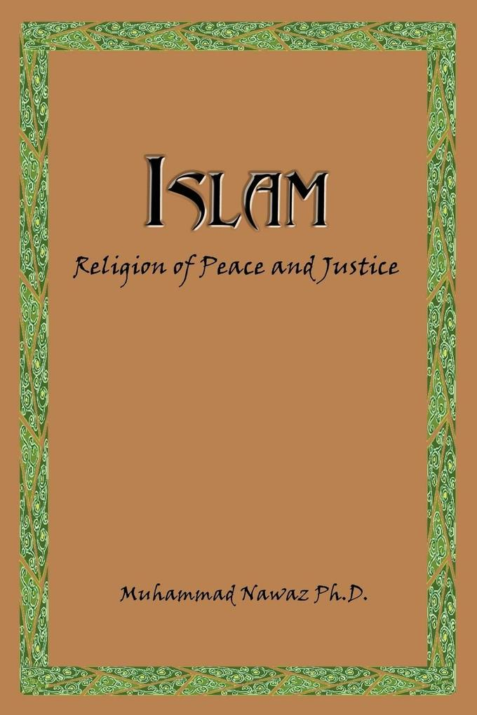 Islam: Religion of Peace and Justice als Taschenbuch