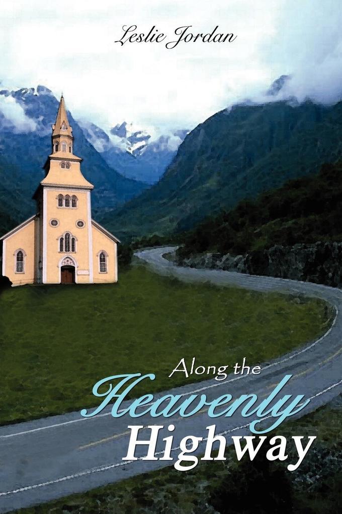 Along the Heavenly Highway als Taschenbuch