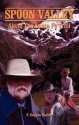 Spoon Valley: Along the Santa Fe Trail