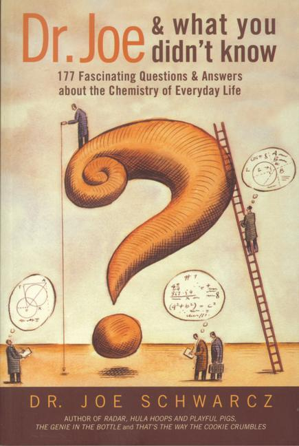Dr. Joe and What You Didn't Know: 177 Fascinating Questions & Answers about the Chemistry of Everyday Life als Taschenbuch