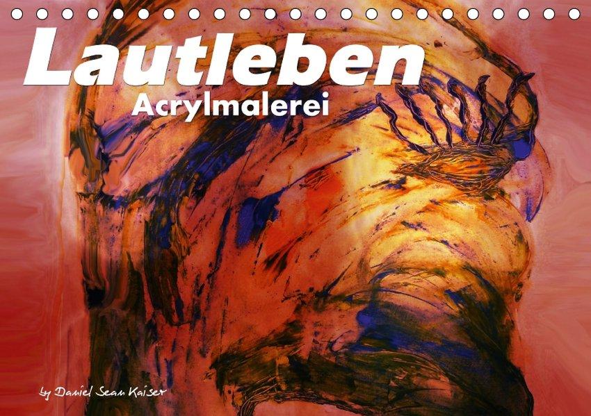 Lautleben / Acrylmalerei / CH-Version (Tischkal...