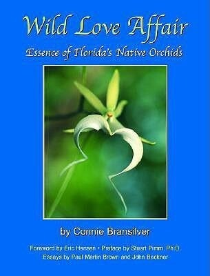 Wild Love Affair: Essence of Florida's Native Orchids als Buch