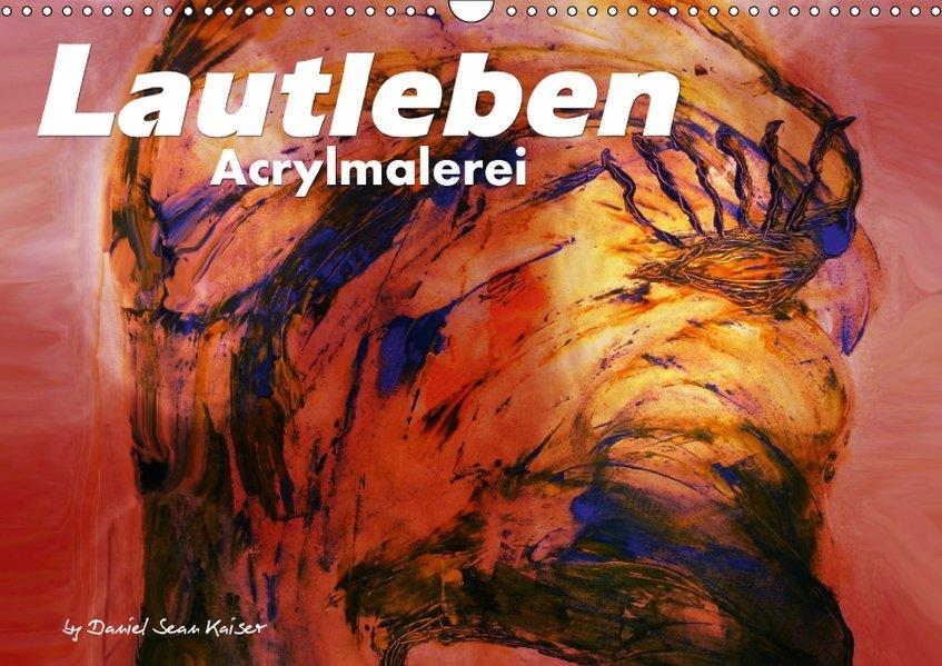 Lautleben / Acrylmalerei / CH-Version (Wandkale...