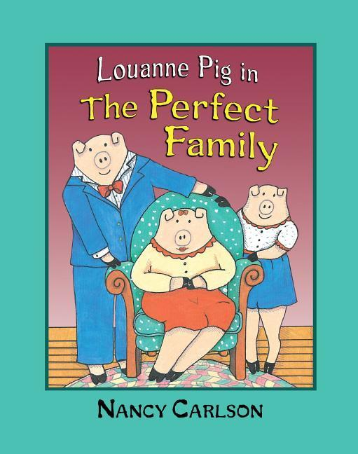 Louanne Pig in the Perfect Family, 2nd Edition als Taschenbuch