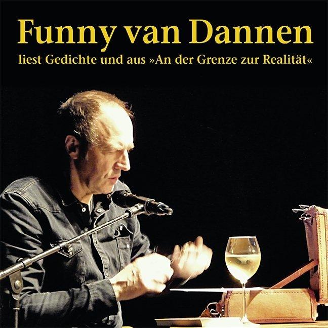 Funny van Dannen; Der Grenze zur Realität als H...