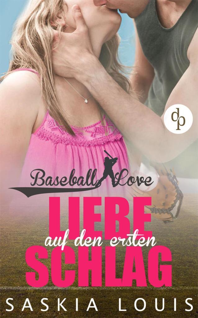 Liebe auf den ersten Schlag (Liebe, Chick-Lit, Sports-Romance) als eBook
