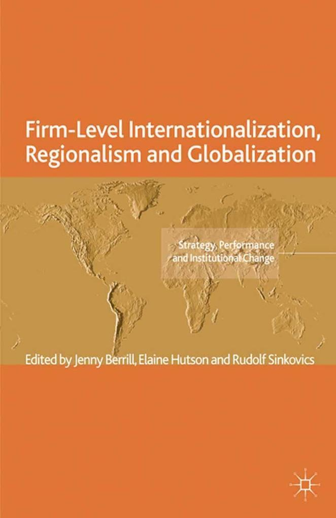 Firm-Level Internationalization, Regionalism an...