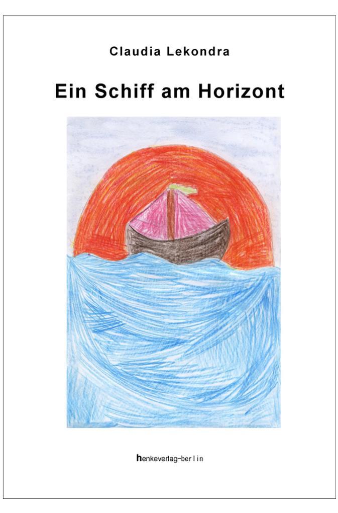 Ein Schiff am Horizont als eBook