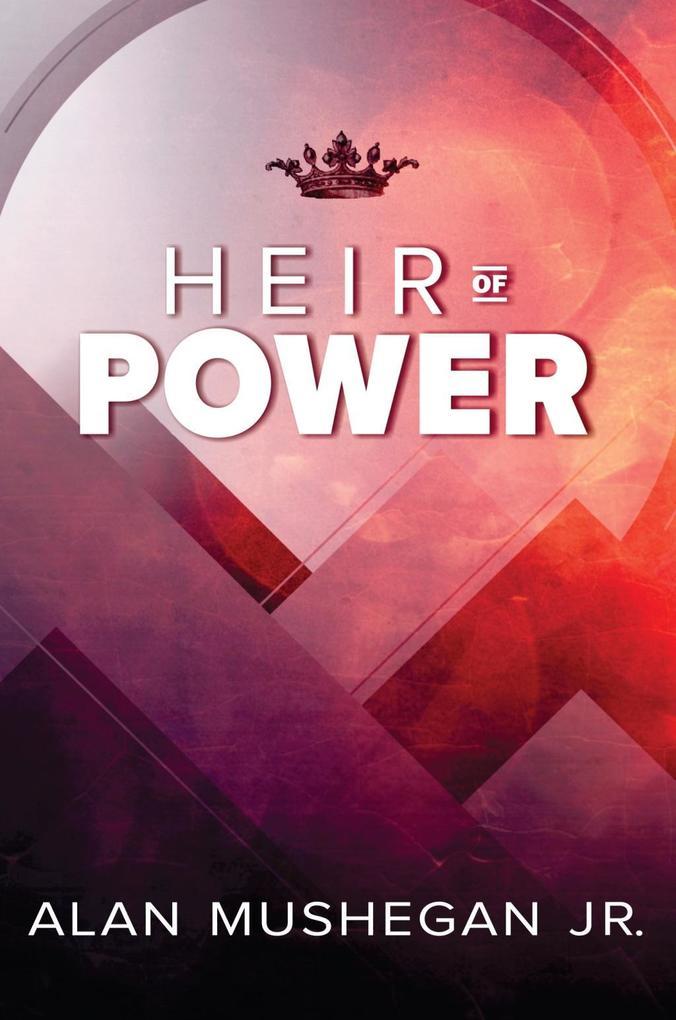 Heir of Power als eBook Download von Alan Mushe...